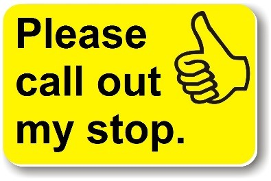 Illustration of a Helping Hand card reading 'Please call out my stop.'
