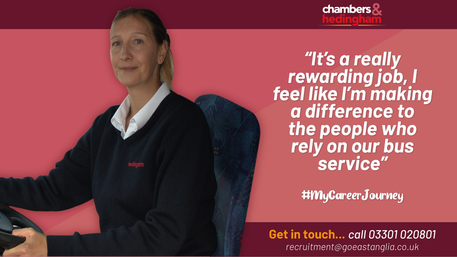 Image reading 'It's a really rewarding job, I feel like I'm making a difference to the people who rely on our bus service'